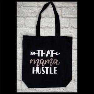 """That mama hustle"" Canvas tote bag"